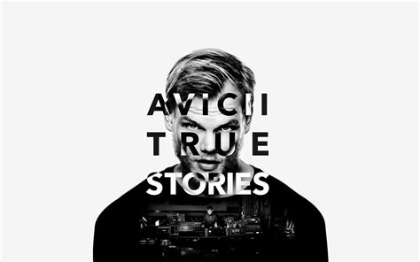 """Avicii's Documentary """"True Stories"""" Will be Available to"""