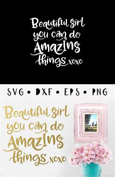 Beautiful Girl you can do Amazing things SVG Vector File